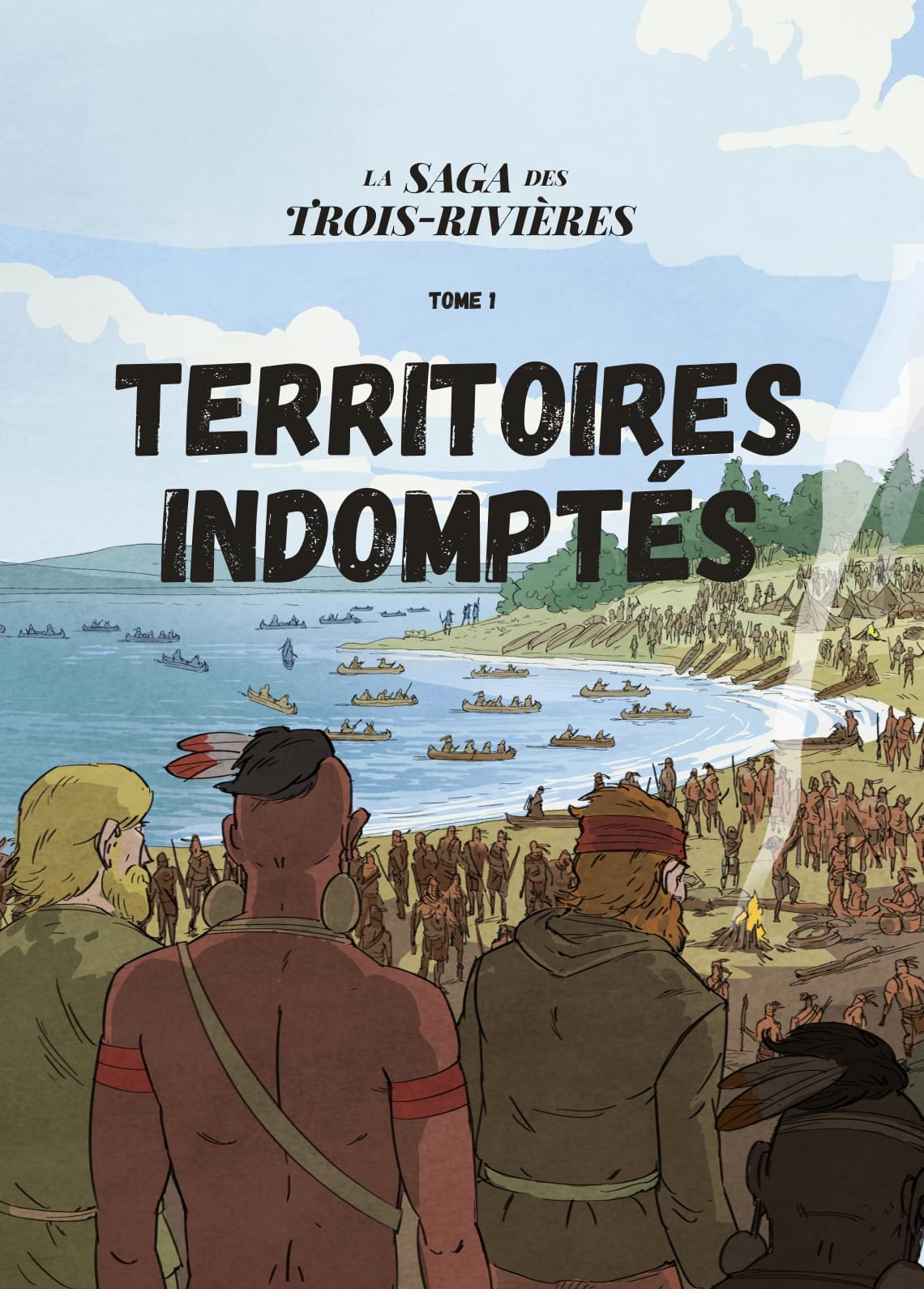 Territoires indomptés - Tome 1