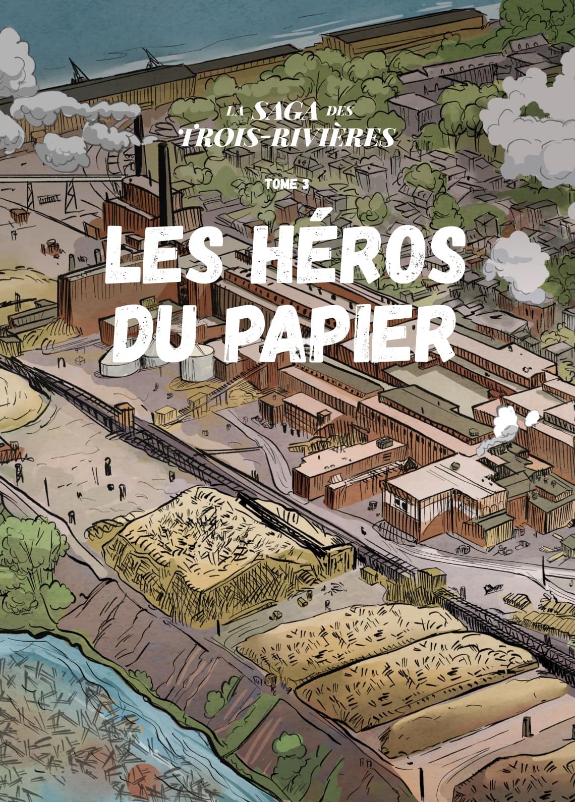 Les héros du papier - Tome 3